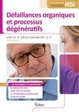 Bruno Delon - Défaillances organiques et processus dégénératifs - Unité d'enseignement 2.7.