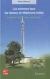 Bruno Delorme - Les antennes dans les réseaux de téléphonie mobile - Ingénierie des sites d'antennes.