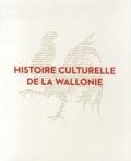 Bruno Demoulin - Histoire culturelle de la Wallonie.