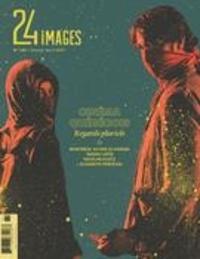 Bruno Dequen et Robert Daudelin - 24 images. No. 181, Février-Avril 2017 - Cinéma québécois: regards pluriels.