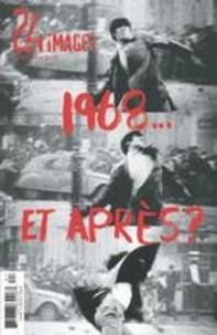 Bruno Dequen et André Roy - 24 images  : 24 images. No. 187, Juin 2018 - 1968… et après?.