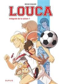 Bruno Dequier - Louca Intégrale saison 1 : .