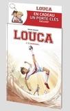 Bruno Dequier - Louca Tome 3 : Pack album coupe du monde.