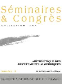 Bruno Deschamps - Arithmétique des revêtements algébriques - Actes du colloque de Saint-Etienne.