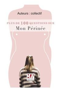 Plus de 100 questions sur mon périnée.pdf