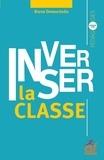 Bruno Devauchelle - Inverser la classe.