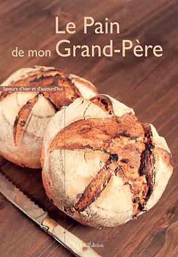 Bruno Dinel - Le pain de mon grand-père.