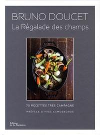 La régalade des champs - 70 recettes très campagne.pdf