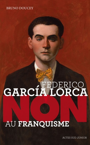 "Federico Garcia Lorca : ""Non au franquisme"""