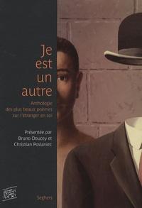 Bruno Doucey et Christian Poslaniec - Je est un autre. 1 CD audio
