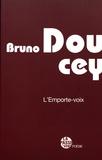 Bruno Doucey - L'Emporte-voix.