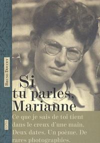 Bruno Doucey - Si tu parles, Marianne.