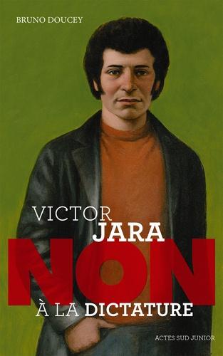 """Victor Jara : """"Non à la dictature"""""""