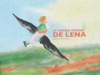 Bruno Doutremer - Le grand voyage de Léna.