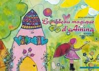 Bruno Doutremer - Le pinceau magique d'Amina.