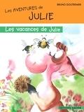 Bruno Doutremer - Les vacances de Julie.
