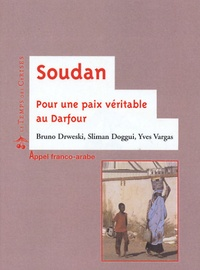 Bruno Drweski et Slimane Doggui - Soudan - Pour une paix véritable au Darfour.