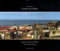 Bruno Duborgel - Camino sin asfalto - Islas Canarias.