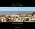 Bruno Duborgel - Chemin sans asphalte - Iles Canaries.