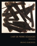 Bruno Duborgel - L'art de Pierre Soulages - Approches.