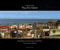 Bruno Duborgel - Weg ohne Asphalt - Kanarische Inseln.