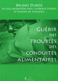 Bruno Dubos - Guérir des troubles des conduites alimentaires.