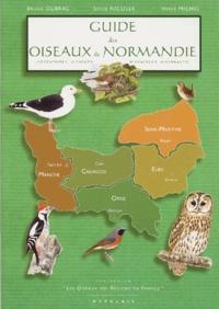 Bruno Dubrac et Hervé Michel - Guide des oiseaux de Normandie.