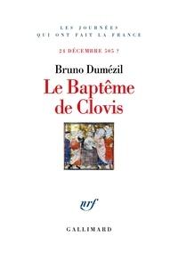 Téléchargement gratuit de livres audibles Le baptême de Clovis  - 24 décembre 505 ?