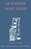 Bruno Dumézil - Le dossier Saint Léger.