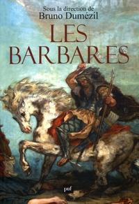 Bruno Dumézil - Les Barbares.