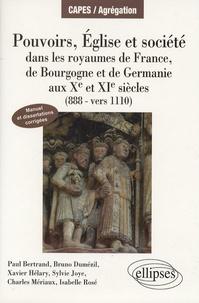Pouvoirs, Eglise et société - Dans les royaumes de France, de Bourgogne et de Germanie aux Xe et XIe siècles (888-vers 1110).pdf