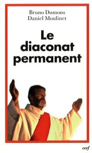 Bruno Dumons et Daniel Moulinet - Le diaconat permanent - Relectures et perspectives.
