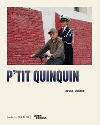 Bruno Dumont - P'tit Quinquin.