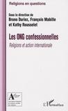 Bruno Duriez et François Mabille - Les ONG confessionnelles - Religions et action internationale.