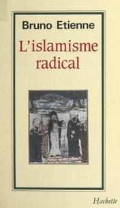 Bruno Etienne - L'islamisme radical.