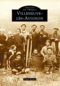 Bruno Eyrier - Villeneuve lès Avignon.
