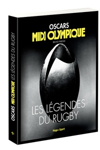 Oscars Midi Olympique - Les légendes du rugby.pdf