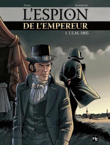 L'espion de l'empereur Tome 1 ULM, 1805