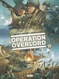 Bruno Falba et Davidé Fabbri - Opération Overlord Tome 5 : La Pointe du Hoc.