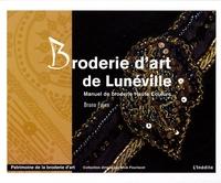 Bruno Faure - Broderie d'art de Lunéville - Manuel de broderie Haute Couture.