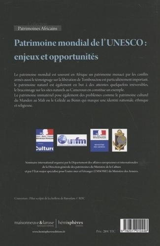 Patrimoine mondial de l'UNESCO : enjeux et opportunités