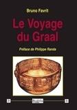 Bruno Favrit - Le voyage du Graal.