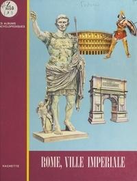 Bruno Fertorri - Rome, ville impériale.