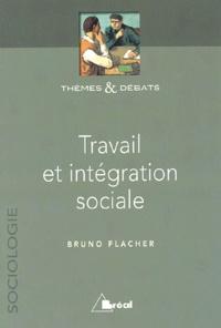 Bruno Flacher - Travail et intégration sociale.