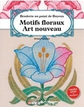 Bruno Fogliazza - Broderie au point de Bayeux - Motifs floraux Art Nouveau.