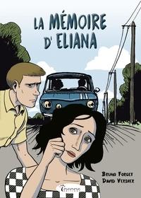 Bruno Forget et David Verdier - La Mémoire d'Eliana.