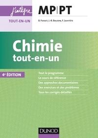 Bruno Fosset et Jean-Bernard Baudin - Chimie tout-en-un MP-PT - 4e éd.