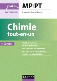 Bruno Fosset et Jean-Bernard Baudin - Chimie tout-en-un MP-PT.