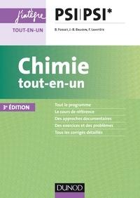 Bruno Fosset et Jean-Bernard Baudin - Chimie tout-en-un PSI-PSI* - 3ed.