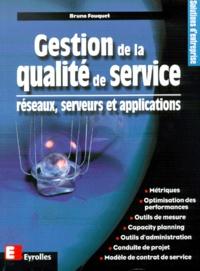 Gestion de la qualité de service. Réseaux, serveurs et applications.pdf